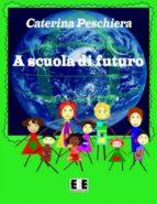 A Scuola di Futuro (ebook)