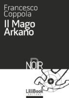 Il Mago Arkano (ebook)