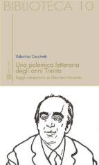Una polemica letteraria degli anni Trenta. Saggi comparativi su Giacomo Noventa (ebook)