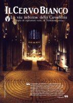 Il Cervo Bianco- Rivista di Ermetismo e Scienze esoteriche (ebook)