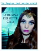 La Regina dei sette cieli (ebook)