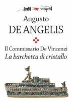 Il commissario De Vincenzi. La barchetta di cristallo (ebook)