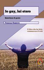 Io gay, lui etero (ebook)