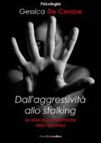 Dall'aggressività allo stalking (ebook)
