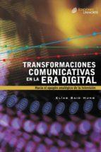 Transformaciones comunicativas en la era digital (ebook)