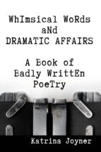 Whimsical Words and Dramatic Affairs (ebook)
