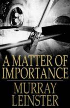 A Matter of Importance (ebook)