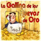 LA GALLINA DE LOS HUEVOS DE ORO (ebook)