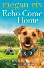 Echo Come Home (ebook)