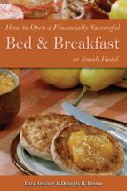 How to Open a Financially Successful Bed & Breakfast or Small Hotel (ebook)