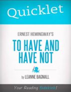 Quicklet on Ernest Hemingway's To Have and Have Not (ebook)
