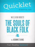 Quicklet On W.E.B. Du Bois's The Souls Of Black Folk (CliffsNotes-like Book Summary) (ebook)
