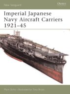 Imperial Japanese Navy Aircraft Carriers 1921-45 (ebook)