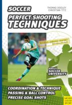 Soccer - Perfect Shooting Techniques (ebook)