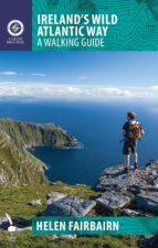 Ireland's Wild Atlantic Way: A Walking Guide (ebook)
