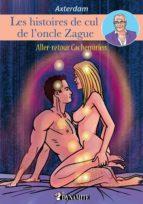Les Histoires de cul de l'oncle Zague - tome 4 (ebook)