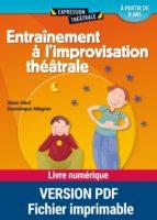 Entraînement à l'improvisation théâtrale (ebook)