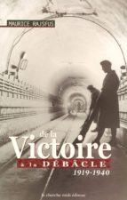 DE LA VICTOIRE A LA DEBACLE 1919-1940 (ebook)