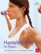 Hanteltraining für Frauen (ebook)