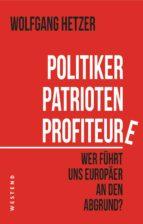Politiker, Patrioten, Profiteure (ebook)