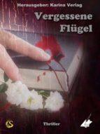 Vergessene Flügel (ebook)