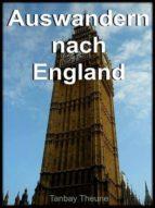 Auswandern nach England (ebook)