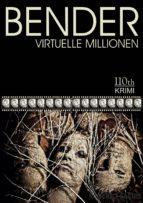 BENDER - Virtuelle Millionen (ebook)