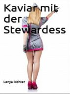 Kaviar mit der Stewardess (ebook)