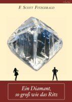 Ein Diamant, so groß wie das Ritz (ebook)