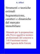 140 Funzionari Agenzia Entrate - Strumenti e tecniche estimali (ebook)