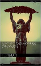 Ancient and Modern Symbolism (ebook)