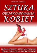 Sztuka Obdarowywania Kobiet (ebook)