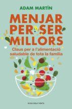 Menjar per ser millors (ebook)
