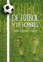 De fútbol y de hombres (ebook)
