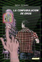La confabulación de Eros (ebook)