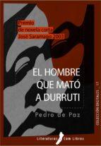 El hombre que mató a Durruti (ebook)