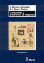 Comprender y transformar la enseñanza (ebook)