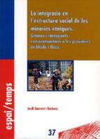 La integració en l'estructura social de les minories ètniques. (ebook)