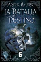 La batalla del destino (ebook)