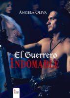 El Guerrero Indomable (ebook)