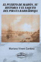 EL PUERTO DE MAHÓN, SU HISTORIA Y EL SAQUEO DEL PIRATA BARBARROJA (ebook)