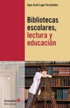 Bibliotecas escolares, lectura y educación (ebook)