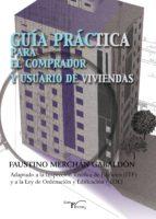 Guía práctica para el comprador y el usuario de viviendas (ebook)
