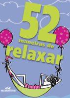 52 Maneiras de Relaxar (ebook)