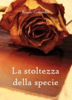 La stoltezza della specie (ebook)