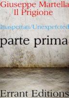 Il Prigione. Parte Prima (ebook)