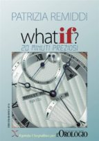 What if? 20 minuti preziosi (ebook)