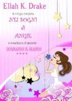 Nei sogni di Angie- trilogia completa / Sognando il bianco 4# (ebook)
