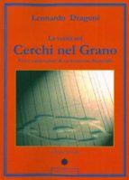 La verità sui Cerchi nel Grano - Tesi e confutazioni di un fenomeno discutibile (ebook)
