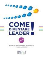 Come diventare Leader! (ebook)